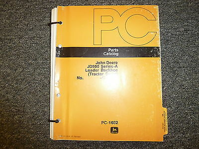 John Deere 500a Loader Backhoe Parts Catalog Manual Manual Pc1032 Sn 123113