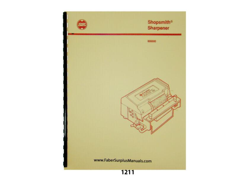 Shopsmith Knife- Blade Sharpener Model 600000 Operator & Parts List Manual #1211
