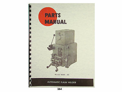 Doall Model Hsw-50 Automatic Flash Welder Parts Manual 364