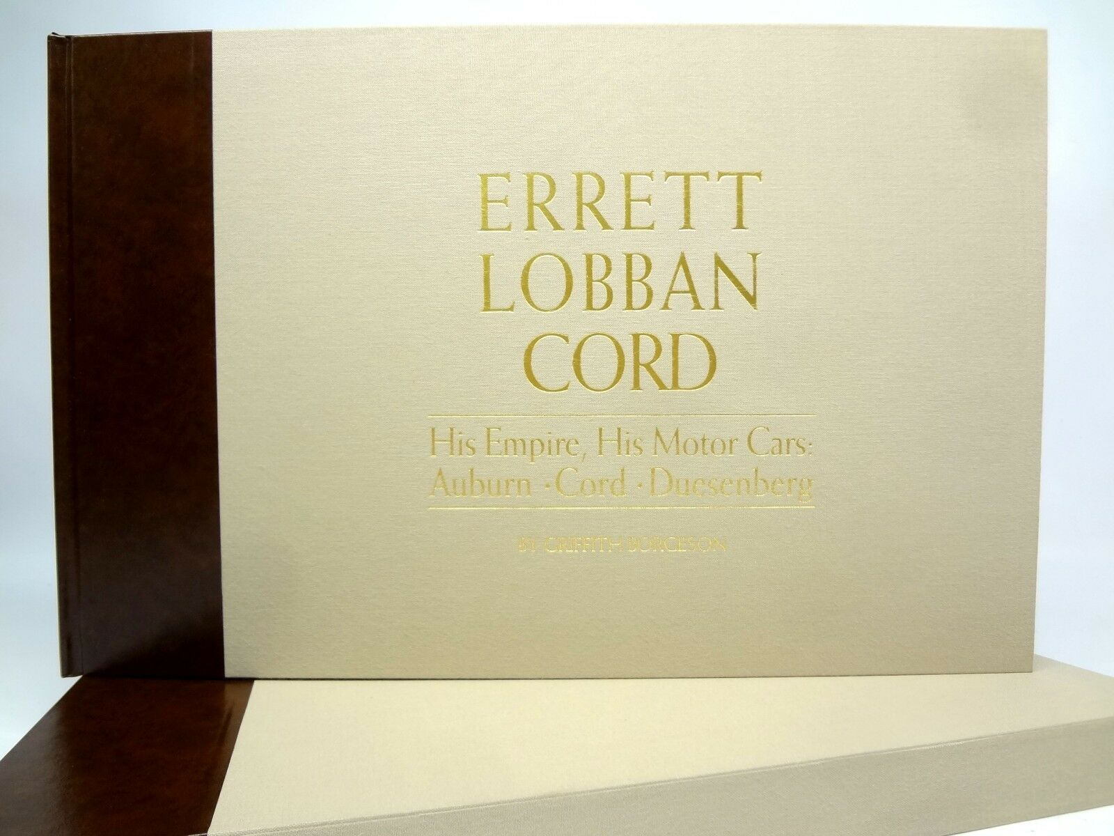 ERRETT LOBBAN CORD His Empire His Motor Cars by G.Borgeson E L Book - Auburn EL