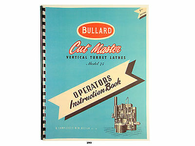 Bullard Cutmaster 75 Vertical Turret Lathe Operators Instruction Manual 390