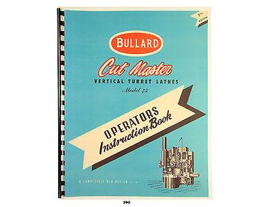 Bullard Cutmaster 75 Vertical Turret Lathe Operators Instruction Manual 390