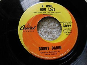 VINTAGE-BOBBY-DARIN-A-TRUE-TRUE-LOVE-IF-A-MAN-ANSWERS-CAPITAL-45-RPM