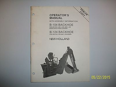 New Holland Backhoe B-104 B124 Operators Manual