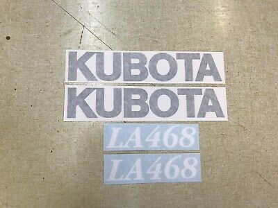 Kubota La468 Loader Decals