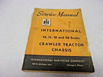 1961 International Ih 14 15 18 20 Series Crawler Tractor Chassis Service Manual