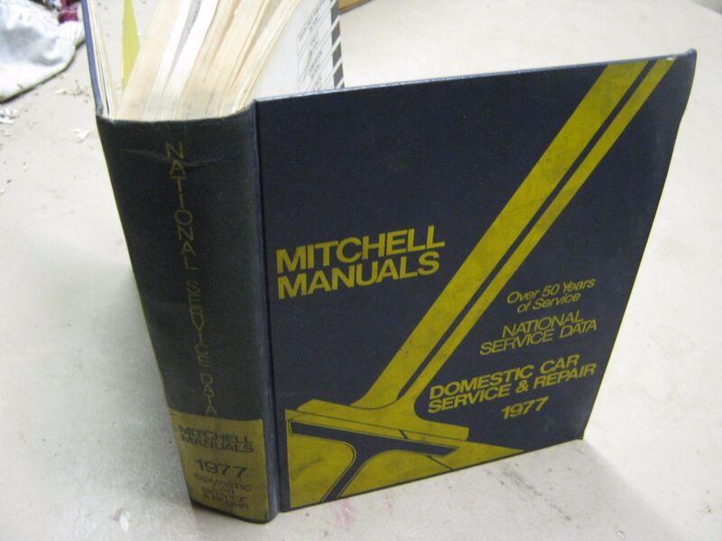1977 Mitchell Manuals Domestic Car Service & Repair book National Service Data