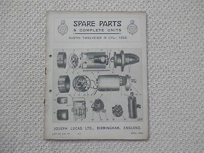 AUSTIN TWELVE-SIX 12/6 6-cyl 1932 LUCAS Parts List published April 1932