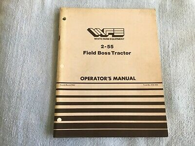 White 2-55 Field Boss Tractor Original Owners Operators Manual 432 456 1982