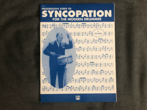 PROGRESSIVE STEPS TO SYNCOPATION FOR THE MODERN DRUMMER TED REED - GREAT SHAPE