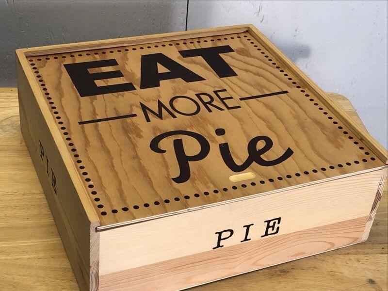 Vintage Wooden Pie Box Pie Keeper   Euc Eat More Pie