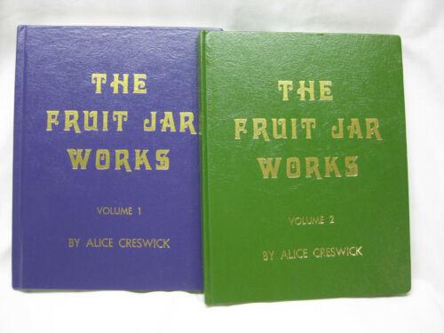 The Fruit Jar Works Book - Volumes 1 & 2 - Alice Creswick Douglas Leybourne