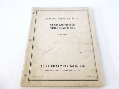 June 1964 Allis-chalmers Rear Mounted Drill Planters Parts Catalog