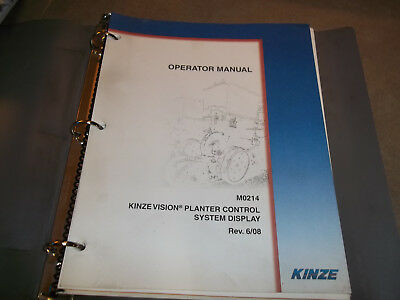 Kinze Vision Planter Control System Display Manaul Rev. 608 M0214