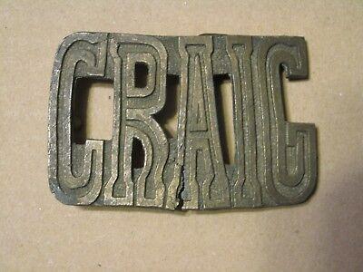 #B Vintage Belt Buckle The Name Craig Broken split up left side of A see pics