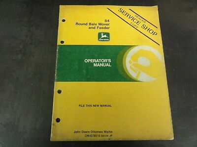 John Deere 84 Round Bale Mover And Feeder Operators Manual  Om-e78010