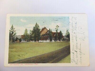Yellowstone postcard - Amer Hist Art - Old Faithful Inn,  Toledo Ohio postmark