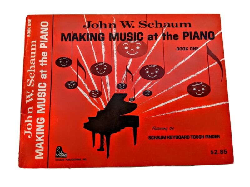 John W. Schaum Making Music at the Piano Book One for Beginners