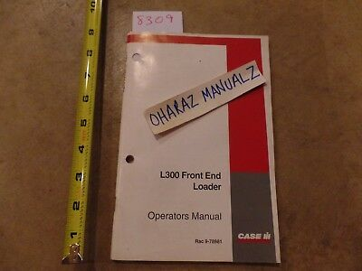Case L300 Front End Loader Operators Manual 9-78981