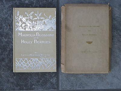 """Magnolia Blossoms and Holly Berries""-Watkins-1911-Book & Orig Box-1st Ed-RARE"