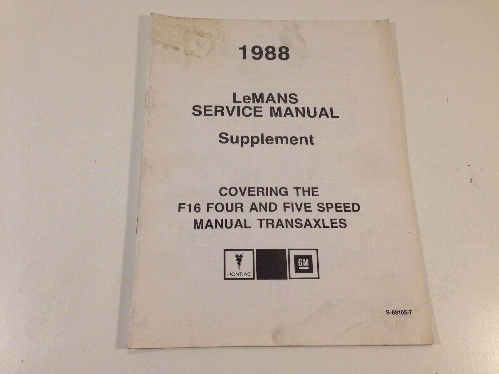 1988 Pontiac LeMans Shop Service Manual Supplement S-8810S-T F16 Four & Five Sp