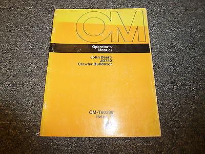 John Deere 750 Crawler Bulldozer Owner Operator Manual Omt60286