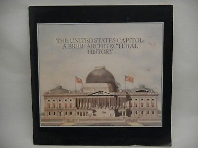 United States Capitol  A Brief Architectural History 1990 Pb Anniv  Of Congress