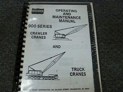 American 9320 Lattice Boom Crawler Crane Owner Operator Maintenance Manual