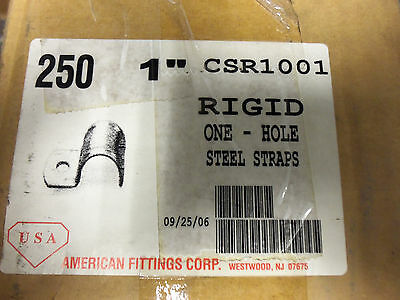 "NEW AMERICAN FITTINGS CORP RIGID ONE HOLE STEEL STRAPS, 1"", CSR1001, QTY.250"