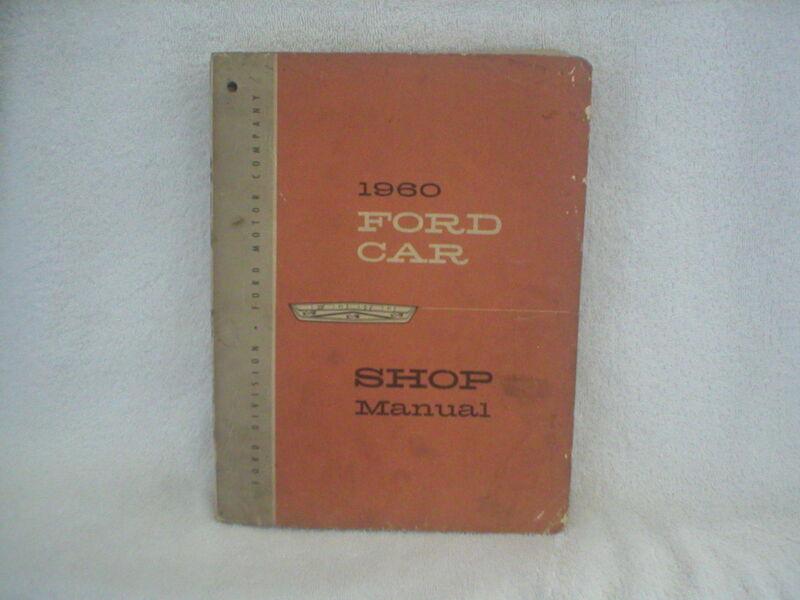 1960 FORD CAR SHOP MANUAL