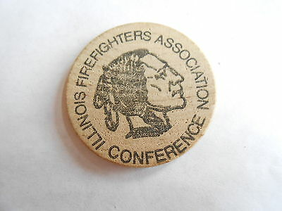 Vintage Illinois Firefighters Association Conference Wooden Nickel Trade Token