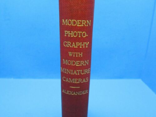 1933 hb book Modern Photography with Modern Miniature Cameras by Alexander