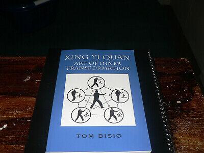 XING YI QUAN. The Art of Inner Transformation.