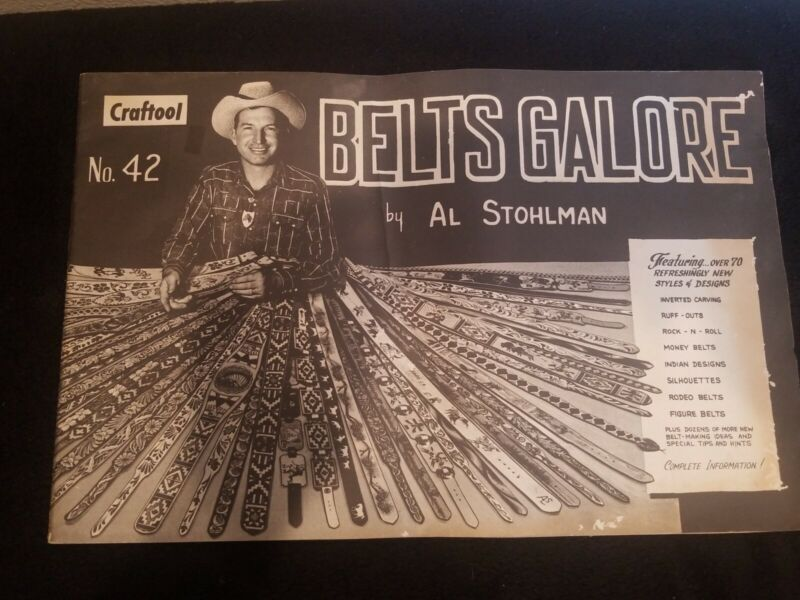Craftool No 42 Belts Galore Al Stohlman Leather Patterns Over 70 Designs EUC