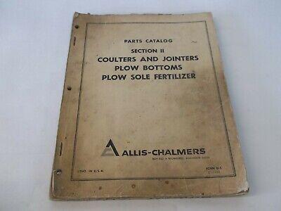 Allis-chalmers Coulter Jointer Plow Bottoms Plow Sole Fertilizer Parts Catalog