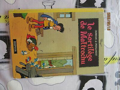 bande dessinée ancienne bd Dupuis Peyo Johan et Pirlouit eo sortilège maltrochu