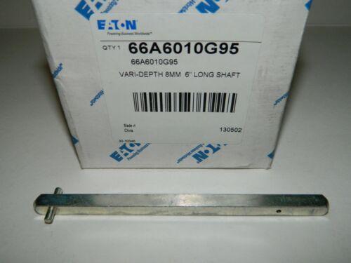 "NEW EATON 66A6010G95 VARI DEPTH SHAFT 8mm, 6"" Long"
