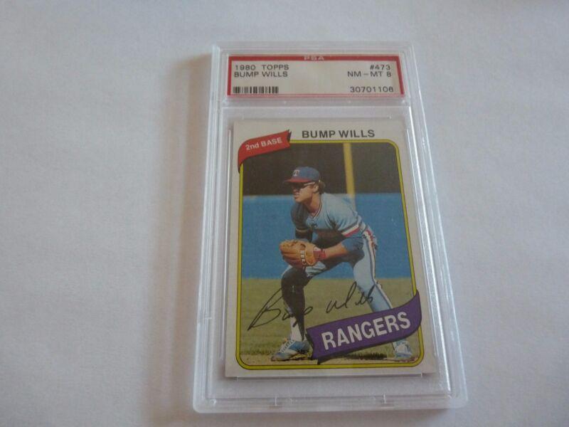 Bump Wills 1980 Topps #473 PSA Graded Baseball Card NM-MT 8