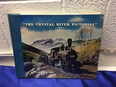 THE CRYSTAL RIVER PICTORIAL: CRYSTAL RIVER DISTRICT IN COLORADO,SIGNED BY AUTHOR
