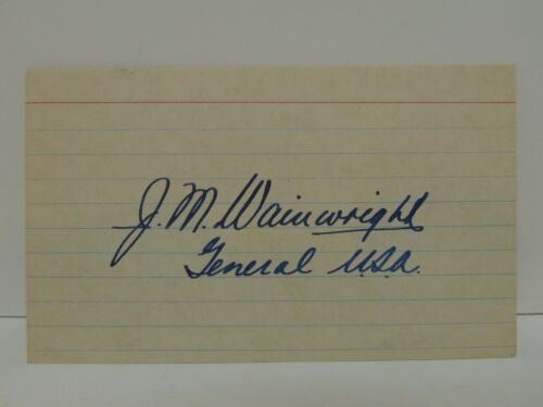 """Jonathan M. Wainwright """"Skinny"""" AUTOGRAPHED Index Card 4-Star US Army General"""