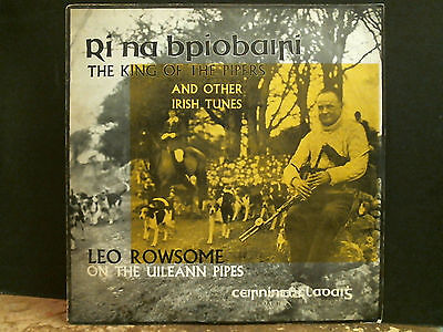 LEO ROWSOME  King Of The Pipers   LP  Irish Folk  Private    Very  Rare !