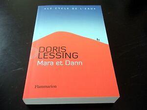 Mara et Dann - Doris Lessing - France - État : Comme neuf: Livre qui semble neuf, mais ayant déj été lu. La couverture ne présente aucune marque d'usure apparente. Pour les couvertures rigides, la jaquette (si applicable) est incluse. Aucune page n'est manquante, endommagée, pli