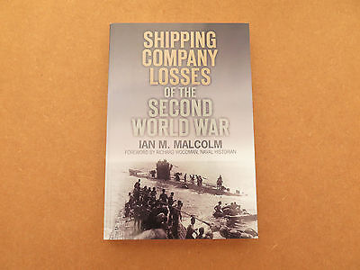 Shipping company losses of the Second World War (paperback 2013)