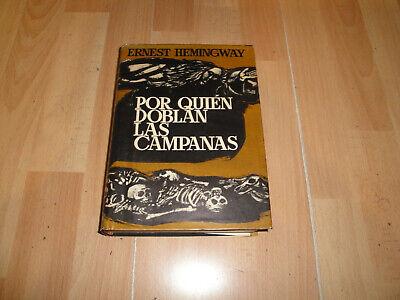 POR QUIEN DOBLAN LAS CAMPANAS DE ERNEST HEMINGWAY LIBRO 1ª EDICION DEL AÑO 1968 ()
