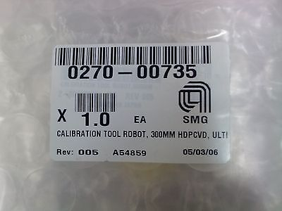 Amat 0270-00735 Calibration Tool Robot 300mm Hdpcvd Ul New