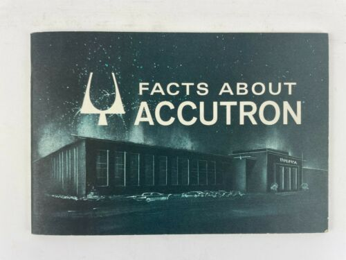 Facts About Accutron Timekeeping Devices, Softcover Book. 219A