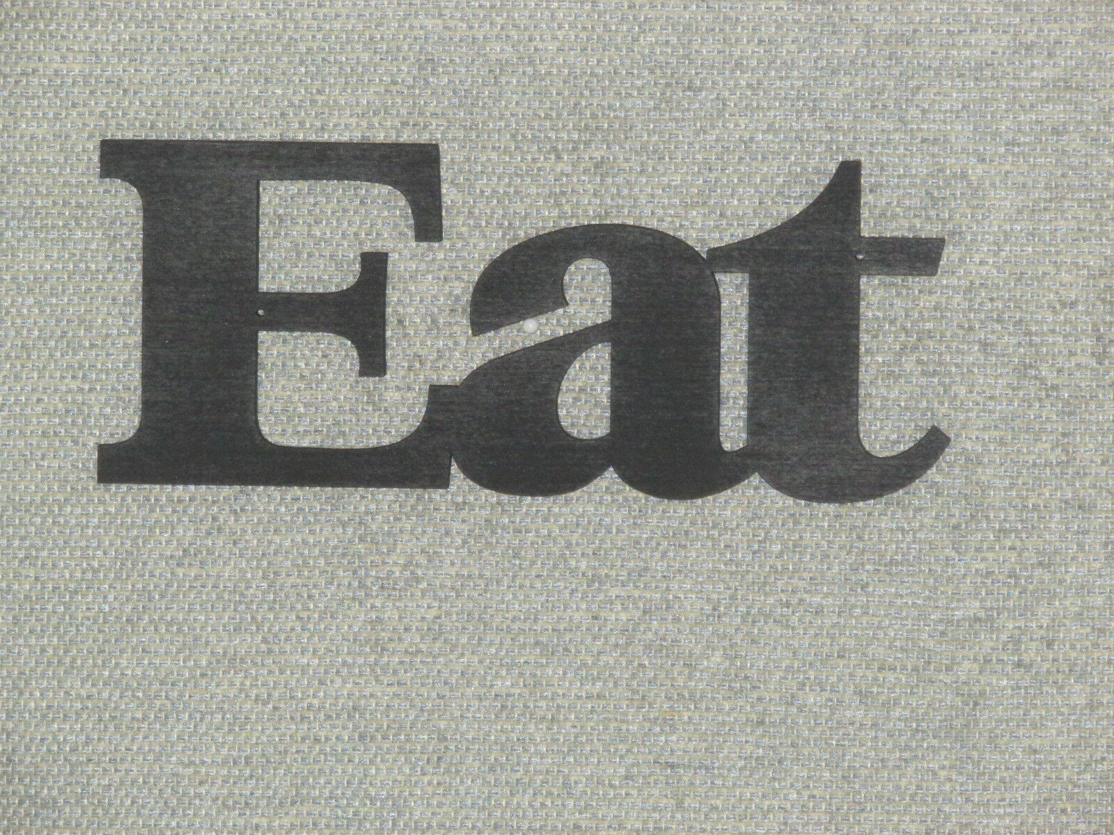 ... EAT Sign Satin Black Kitchen 2 Of 2 See More