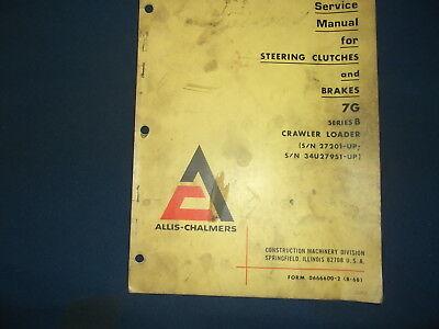 Allis Chalmers Steering Clutch Brakes For 7g Dozer Service Repair Shop Manual