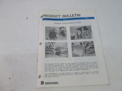 Dresser Product Bulletin Crawler Dozer Td-25g