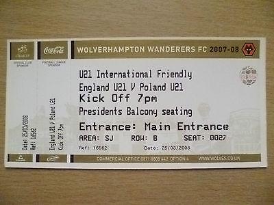 Ticket- U21 International Friendly- ENGLAND U21 v POLAND U21, 25 March 2008